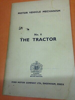 Ford . The Tractor . June 1957.  98 pages .