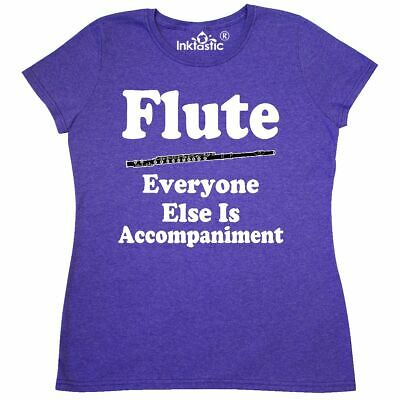 ee3e745007 Inktastic Funny Flute Player Music Gift Women's T-Shirt Quote Instruments  Joke