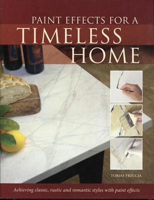 Painting Book- Paint Effects For A Timeless Home