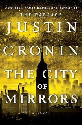 The City of Mirrors (Passage Trilogy) by Justin Cronin.