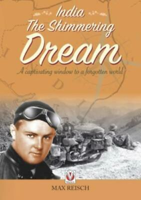New Book India - The Shimmering Dream Overland Motorcycle Trip