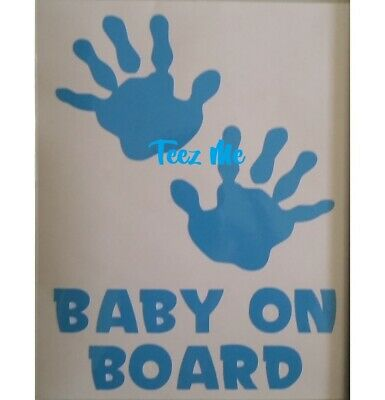 BABY ON BOARD, GIRL or BOY HANDS, Vinyl Decal Sticker LGE