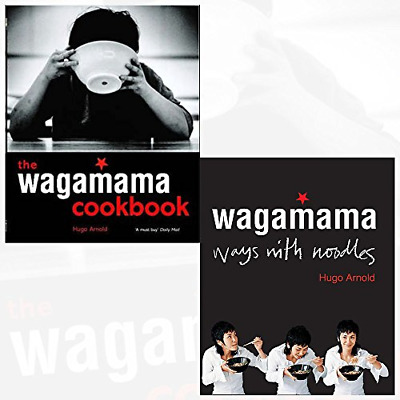Wagamama Cookbook and Wagamama Ways With Noodles 2 Books Collection Set By Hugo