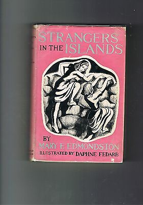 Strangers in the Islands by Mary E Edmonston - 1948 1st edition