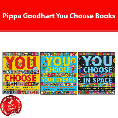 Pippa Goodhart You Choose 3 Books Collection Pack set Your Dreams,Space,Choose
