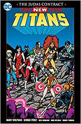 Teen Titans The Judas Contract TP New PTG (New Teen Titans), Wolfman, Marv, Exce