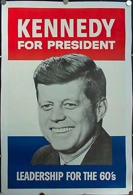1960 Kennedy For President | Leadership for the 60s Political Campaign Poster