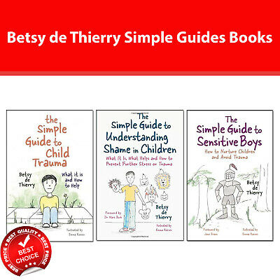 Betsy de Thierry Simple Guides 3 Books Collection Pack set Simple Guide to Child