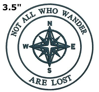 Not All Who Wander Are Lost Compass Embroidered Patch Iron-On Souvenir Explore