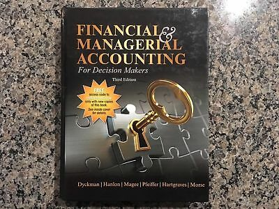 Financial & Managerial Accounting for Decision Makers 3rd Ed. (by Hanlon et al)