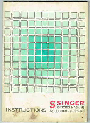 Singer Knitting Machine, Model, 305, Automatic, Instruction Book,Gc.