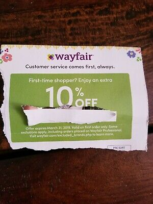 WAYFAIR 10% OFF COUPON  EXP. 3/31/19 -Valid on First Order Only