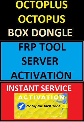 Octoplus Octopus Box / Dongle Frp Tool Activation Instant Service