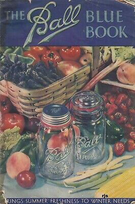 The Ball Blue Book of Canning and Preserving Recipes Edition T 1935 Vintage