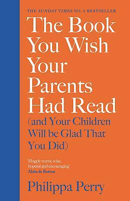 The Book You Wish Your Parents Had Read (and Your Children Will Be Glad ...