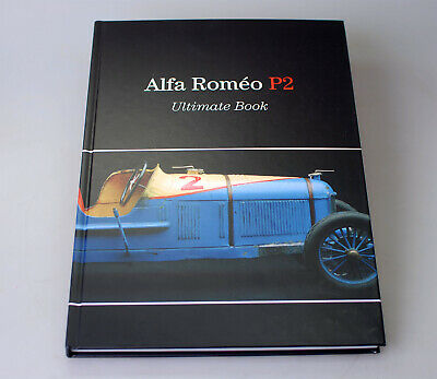 Super Sammlerbuch:  Alfa Roméo P2  The Ultimate Book****