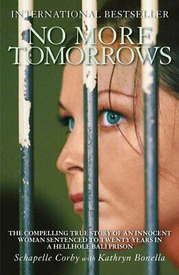 No More Tomorrows: The Compelling True Story of an Innocent Woman ...