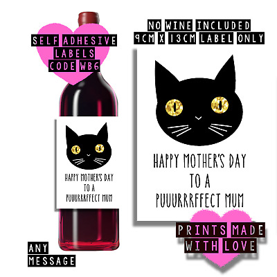 Mother's day wine bottle label , WB6 , Happy Mother's Day from the cat , cat mum