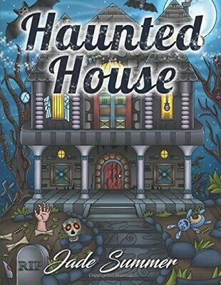 Haunted House: An Adult Coloring Book with Scary Monsters, Creepy Scenes, ...