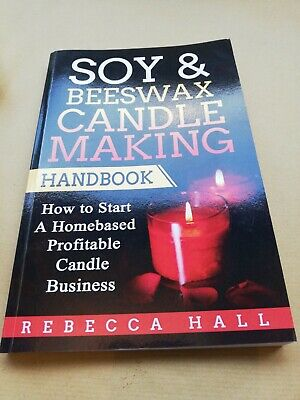 soy and beeswax candle making handbook