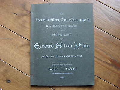 Toronto Silver Plate Company Catalogue & Price List From 1888 ~ Printed 1977