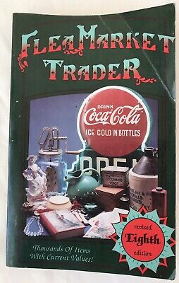 1993 Antiques & Collectibles Price Guide FLEA MARKET TRADER 8th Edition Book