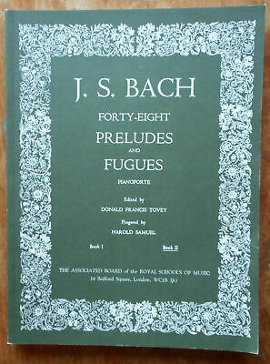 J.S. Bach Forty-Eight Preludes And Fugues Book 2:Tovey & Samuel ABRSM 198 Pages