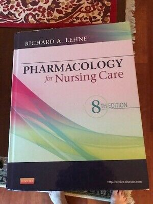 Pharmacology for Nursing Care 8th Edition