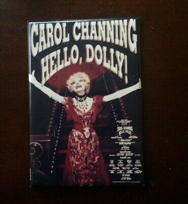 Hello Dolly!  Broadway Musical Magnet!  Carol Channing!