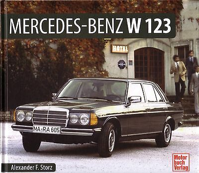 Book - Mercedes Benz W123 1976-85 - Brochure Photos - 200 230 240 280 300 Coupe
