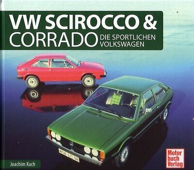 Book - VW Scirocco Corrado 1974-2016 - Brochure Photos - GL GT Cabrio GTX Turbo