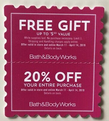 BATH & BODY WORKS Coupons * Gift * 20% Off * Exp 4/14/19 * In Store  Online
