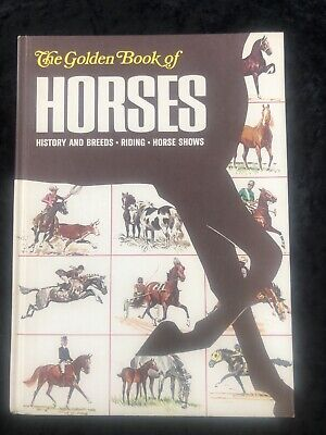 Golden Book Of Horses HC 1968 History Breeds Riding Shows Illustrated By Savitt