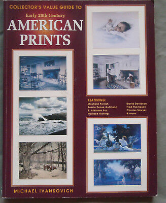 Collector's Value Guide to Early 20th Century American Prints Ivankovich 1998