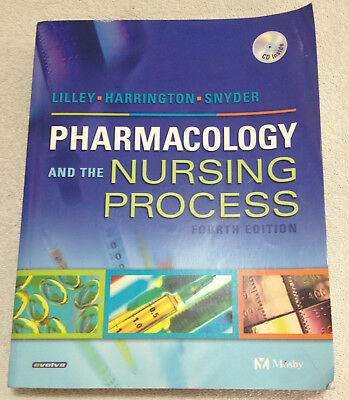 Pharmacology and the Nursing Process 4th Edition Lilley Harrington Snyder w/ CD