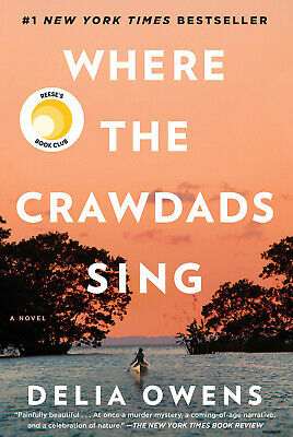 Where the Crawdads Sing By Delia Owens - Hardcover 2018 Brand new Free Ship