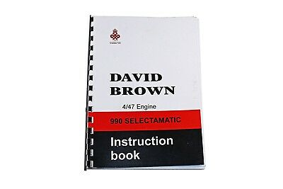 The David Brown 990 Selectamatic, 4/47 Engine Instruction Book (TP631)