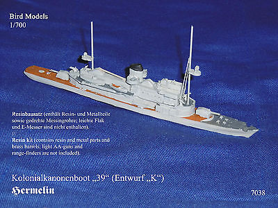 "Kolonialkanonenboot 39 (Entwurf ""K"")  ""Hermelin""   1/700 Bird Models Resin Kit"