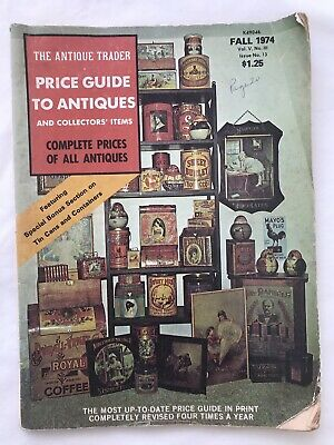 FALL 1974 Vol. 5 THE ANTIQUE TRADER Magazine Price Guide Tin Cans Advertising