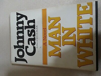 SIGNED Man in White by Johnny Cash (1986, Hardcover, 1st Edition/1st Printing)