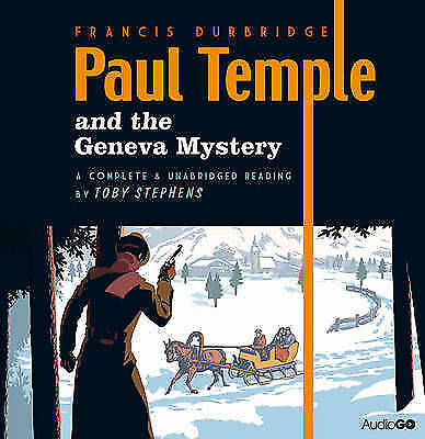 Francis Durbridge - Paul Temple and the Geneva Mystery BBC Audio 4 CD New Sealed