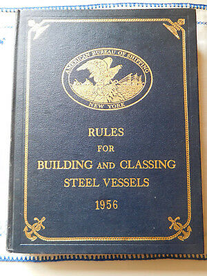 1956 Rules for Building and Classing STEEL VESSELS American Bureau of Shipping
