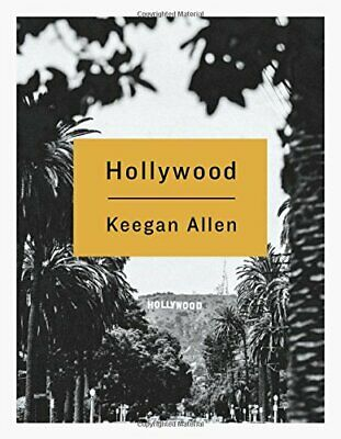 NEW - Hollywood: Photos and Stories from Foreverland by Allen, Keegan