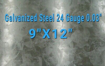"Galvanized Steel Sheet 24 Gauge 0.024"" inch/0.63 mm 9"" x 12"" inch"