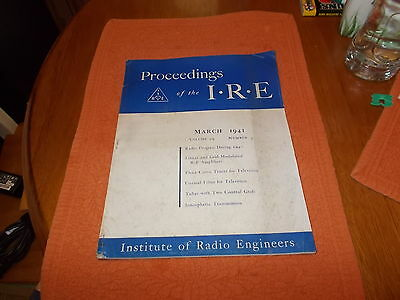 Proceedings of the I.R.E Magazine March 1941. USA