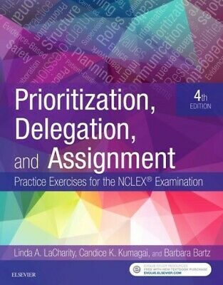 EB00K Prioritization, Delegation, and Assignment: Practice Exercises 4th