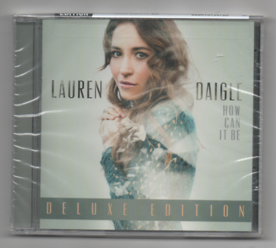 Lauren Daigle How Can it be Deluxe Edition 2015 CD First, Trust in You