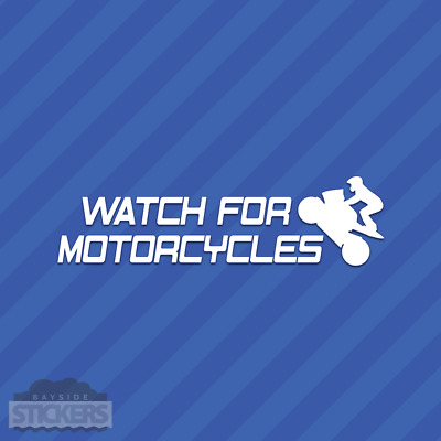 Watch For Motorcycles Vinyl Decal Sticker