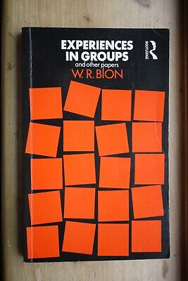W R Bion - Experiences in Groups - Routledge 1996