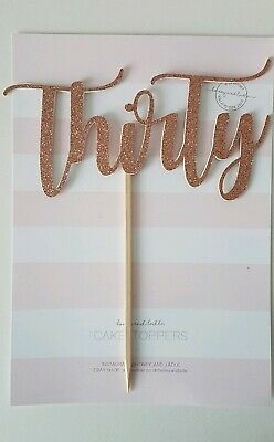 'Thirty' Rose Gold Glitter Card Cake Topper, 30 birthday,  (double sided)